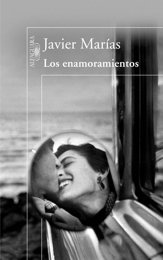 Javier Marias. Los enamoramientos