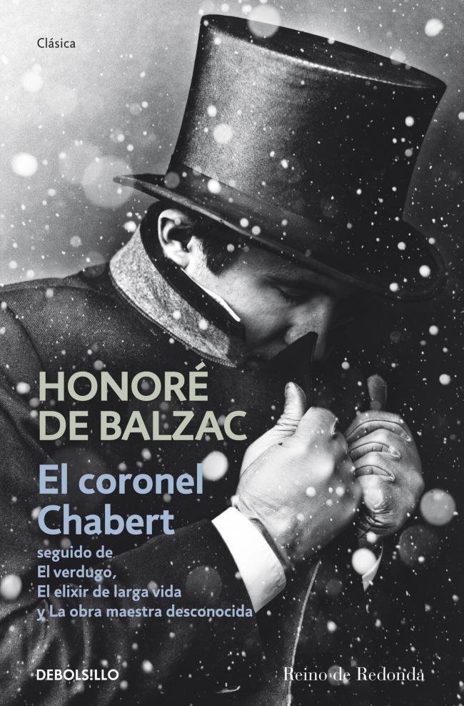 el-coronel-chabert-seguido-de-el-verdugo-el-elixir-de-larga-vida-y-la-obra-maestra-desconocida-9788490322352